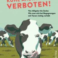 Kühe anstarren verboten! von Rachel Levin