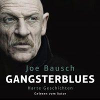 Gangsterblues von Joe Bausch (Hörbuch)