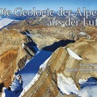 Die Geologie der Alpen aus der Luft von Kurt Stüwe und Ruedi Homberger