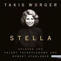 Stella von Takis Würger (Hörbuch)