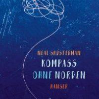 Kompass ohne Norden von Neal Shusterman