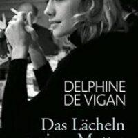 Das Lächeln meiner Mutter von Delphine de Vigan