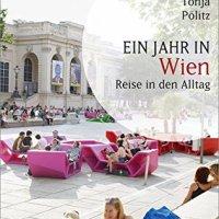 Ein Jahr in Wien. Reise in den Alltag von Tonja Pölitz