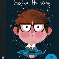 Stephen Hawking. Little People, Big Dreams von Isabel Sánchez Vegara