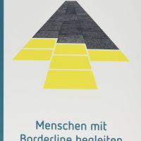 Menschen mit Borderline begleiten von Ewald Rahn