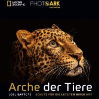 Arche der Tiere. Schutz für die Letzten ihrer Art von Joel Sartore