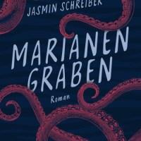 Marianengraben von Jasmin Schreiber