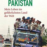 Plötzlich Pakistan. Mein Leben im gefährlichsten Land der Welt von Hasnain Kazim