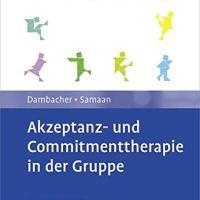 Akzeptanz- und Commitmenttherapie in der Gruppe von Claudia Dambacher und Mareike Samaan