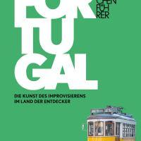 Fettnäpfchenführer Portugal. Die Kunst des Improvisierens im Land der Entdecker von Annegret Heinold