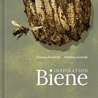 Inspiration Biene von Thomas Radetzki und Matthias Eckoldt