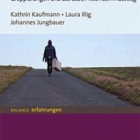 Sektenkinder. Über das Aufwachsen in neureligiösen Gruppierungen und das Leben nach dem Ausstieg von Kathrin Kaufmann, Laura Illig und Johannes Jungbauer