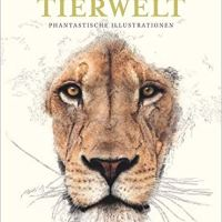 Geheimnisse der Tierwelt. Phantastische Illustrationen von Ben Rothery