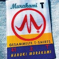 Murakami T. Gesammelte T-Shirts von Haruki Murakami