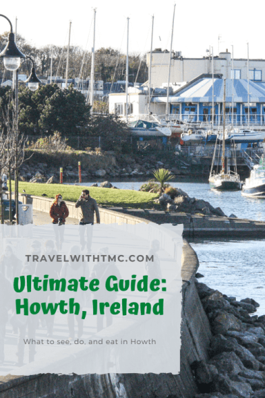 Here is the Ultimate Guide on Everything You Wanted to Know About Howth, Ireland Outside of Dublin