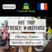 DAY TRIP - APR 19 - FRENCH WAREHOUSE