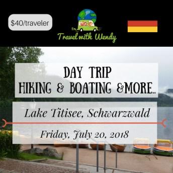 DAY TRIP - Lake Titisee - JULY 2018