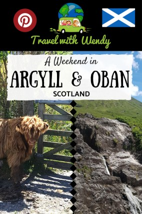 A weekend in Argyll & Oban SCOTLAND