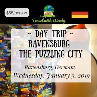 DAY TRIP - RAVENSBURG - JAN 9 2019
