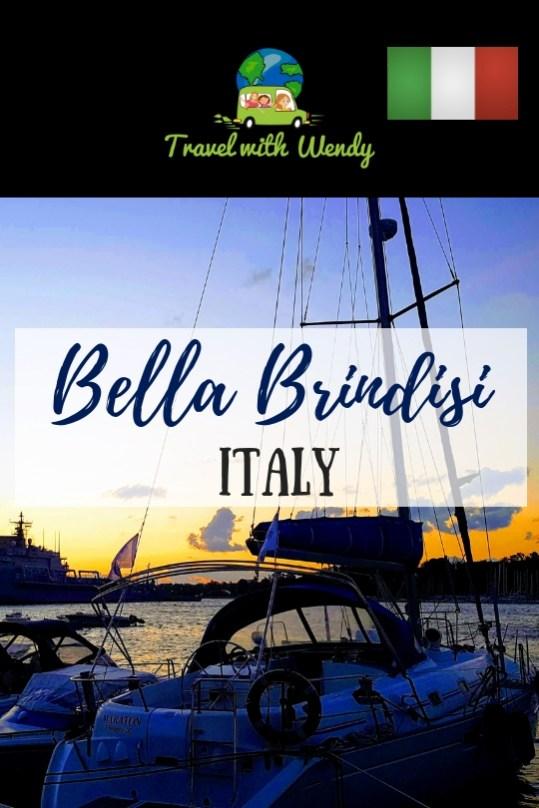 Bella Brindisi - Beautiful harbors, sunsets, history, food and more
