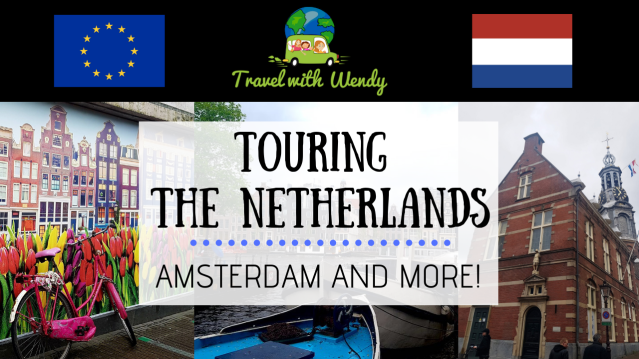 Touring the Netherlands- Amsterdam