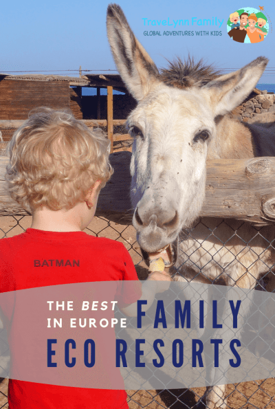 best family eco resorts in Europe