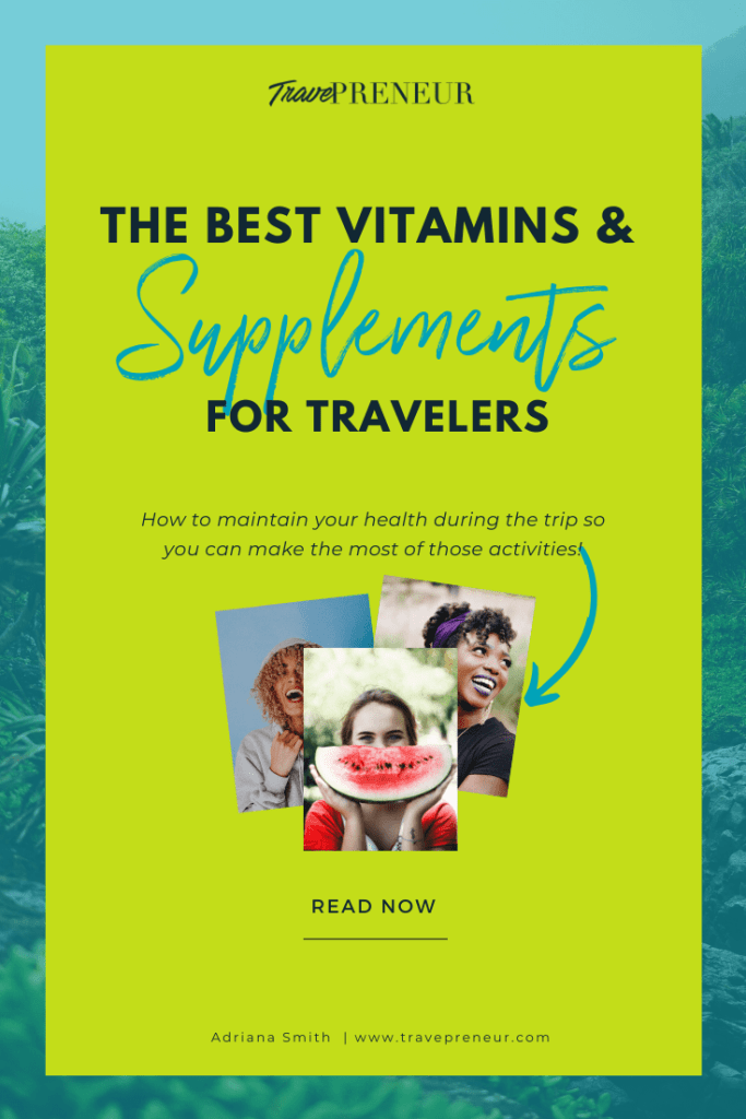 Pinterest Pin - Best Vitamins & Supplements for Travelers