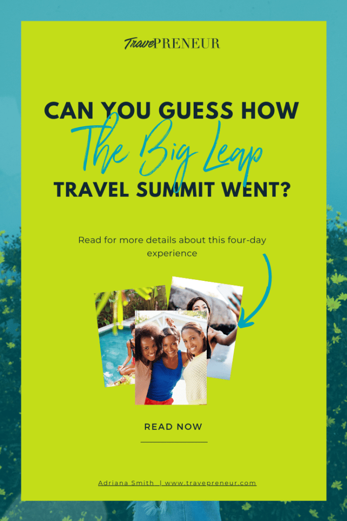 Can You Guess How The Big Leap Travel Summit Went?