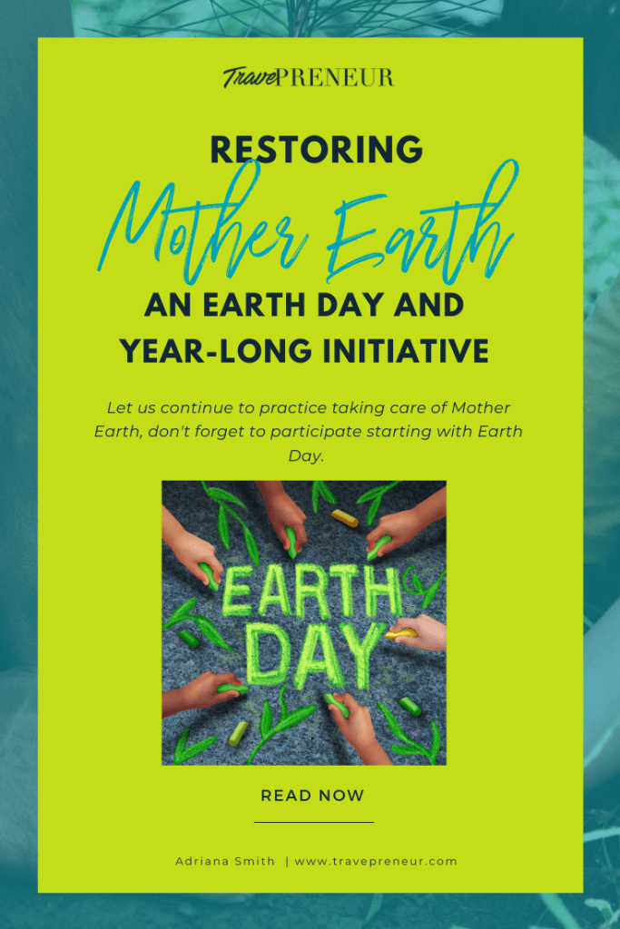 Restoring Mother Earth - An Earth Day and Year-Long Initiative