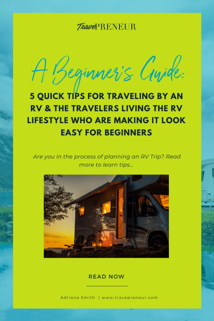 A Beginner's Guide: 5 Quick Tips For Traveling By an RV
