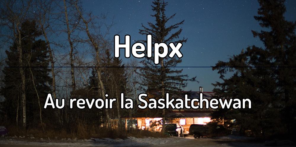 Helpx – Au revoir la Saskatchewan