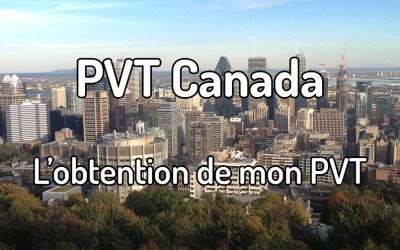Obtention de mon PVT Canada