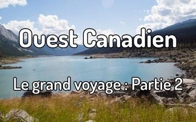 Voyager dans l'ouest canadien : Partie 2 – Jasper et Banff