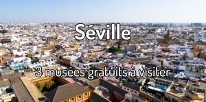 Musées gratuits à Séville