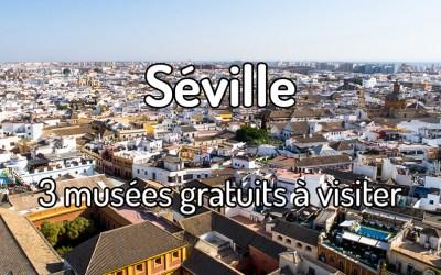 3 musées gratuits à visiter à Séville