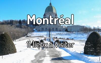 11 lieux à visiter à Montréal