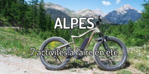 7 activités à faire dans les Alpes en été