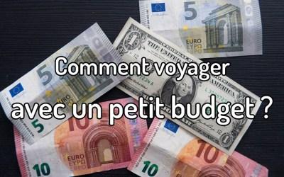 Comment voyager avec un petit budget ?