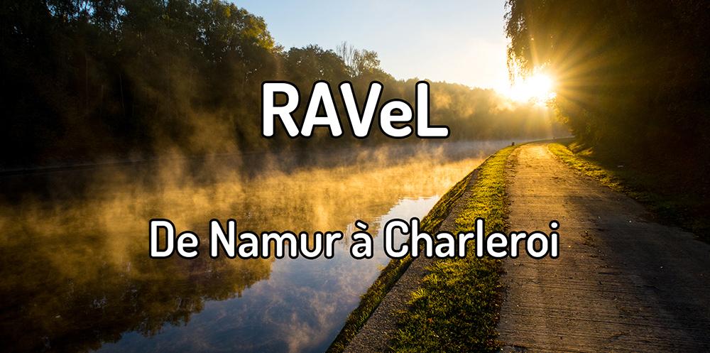 Parcourir le RAVeL de Namur à Charleroi
