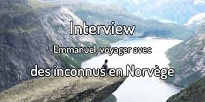 Voyager avec des inconnus en Norvège - Interview