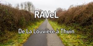 Ravel de La Louvière à Thuin