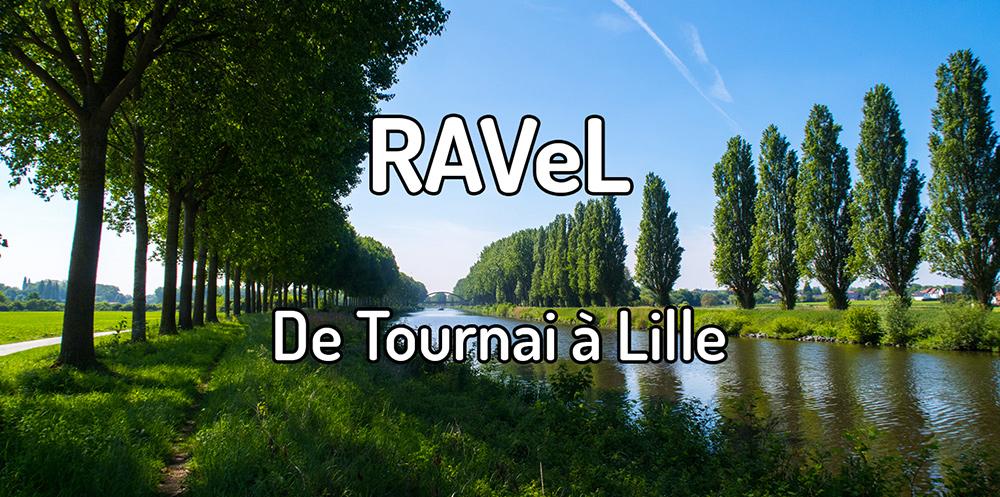 Parcourir le RAVeL de Tournai à Lille