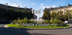 Visiter Toul