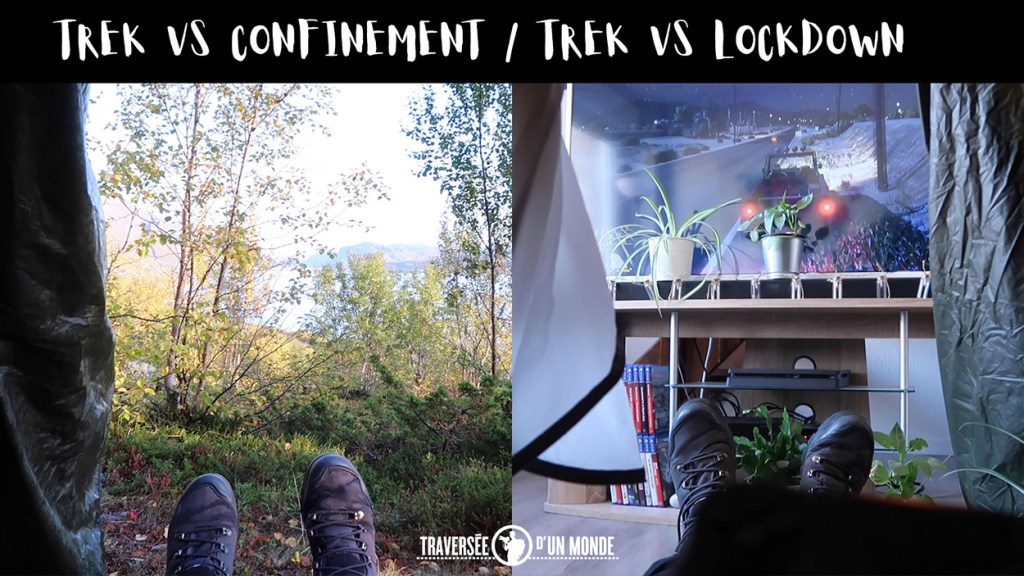 Trek VS Confinement - Lockdown / Restez chez vous - Stay At Home - Restez à la maison