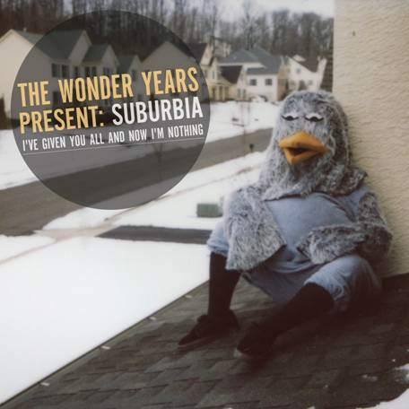 The Wonder Years 'Suburbia I've Given You All And Now I'm Nothing' Album Cover Art
