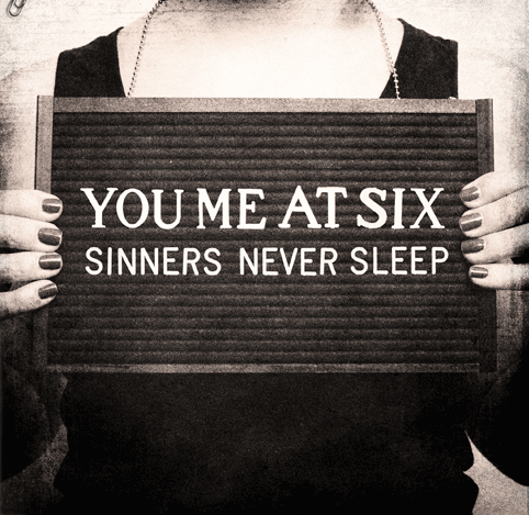 You Me At Six 'Sinners Never Sleep' Cover Art