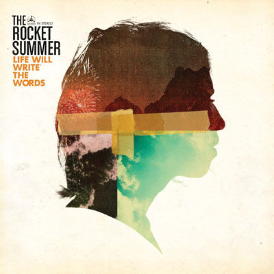 The Rocket Summer 'Life Will Write The Words' Cover Artwork