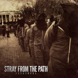Stray From The Path 'Anonymous'