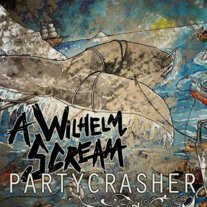 A Wilhelm Scream 'Partycrasher'