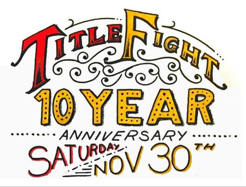 Title Fight Announce Ten Year Anniversary Show